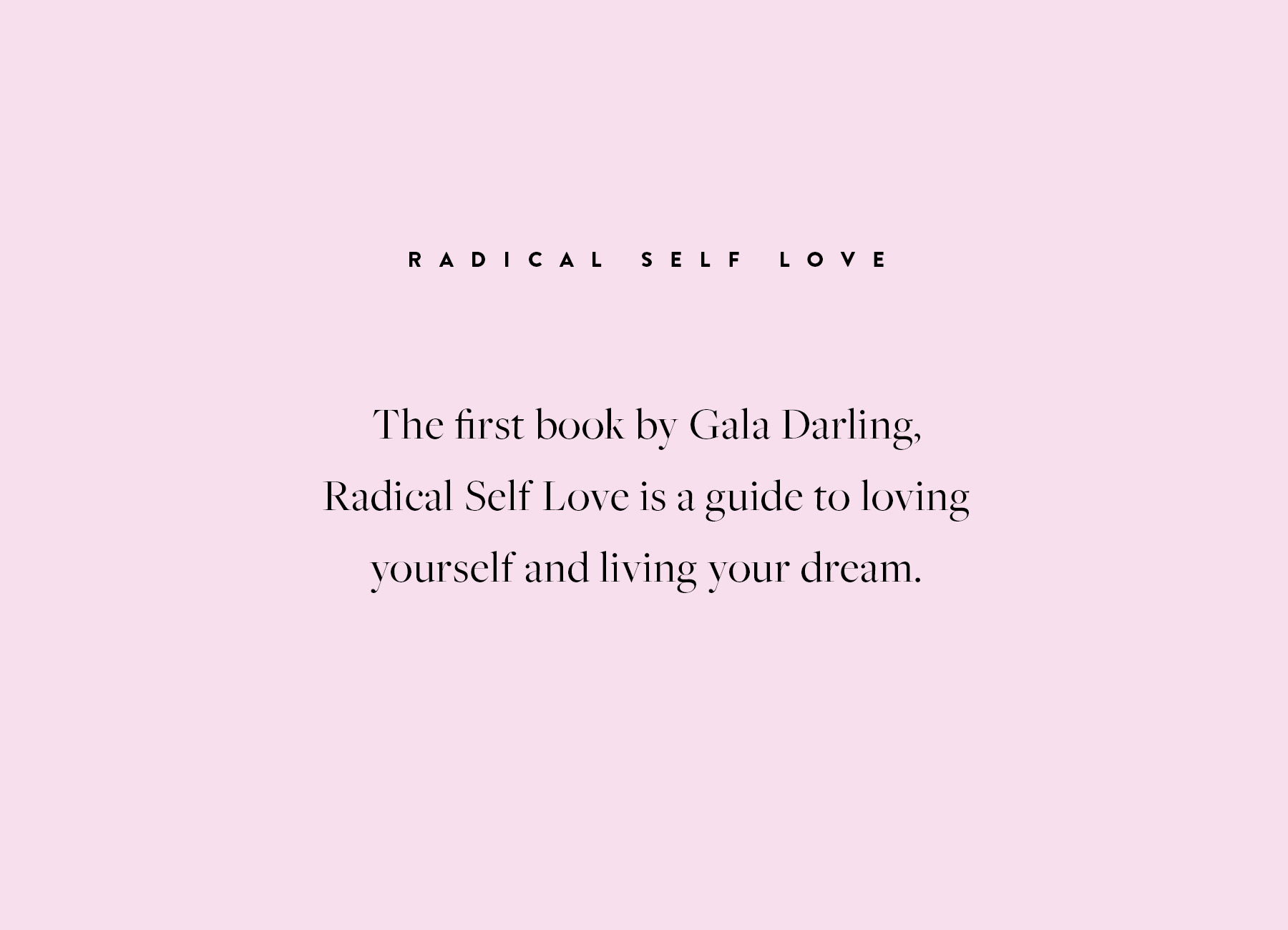Branch | Gala Darling Radical Self Love Book