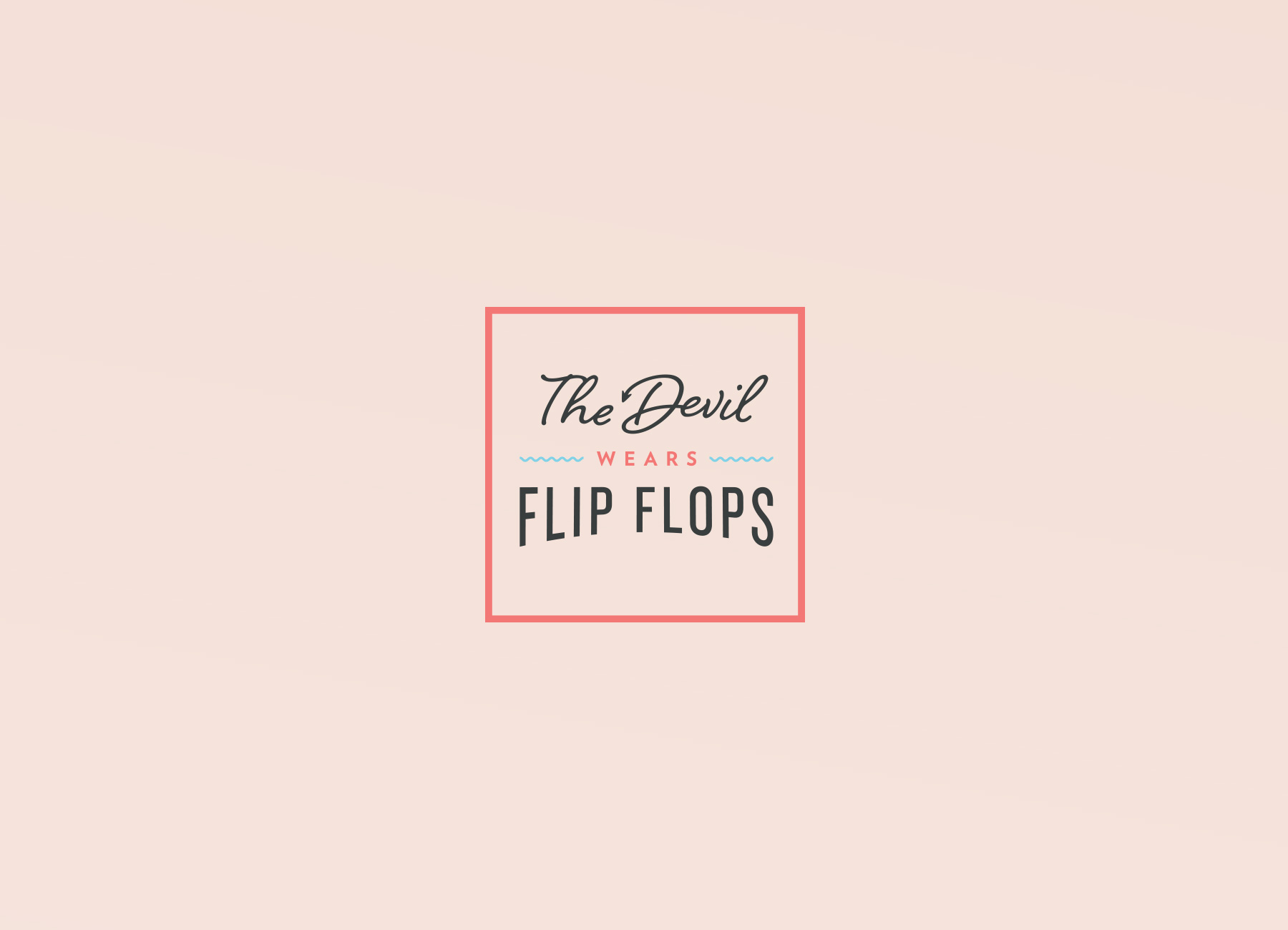 Branch | The Devil Wears Flip Flops